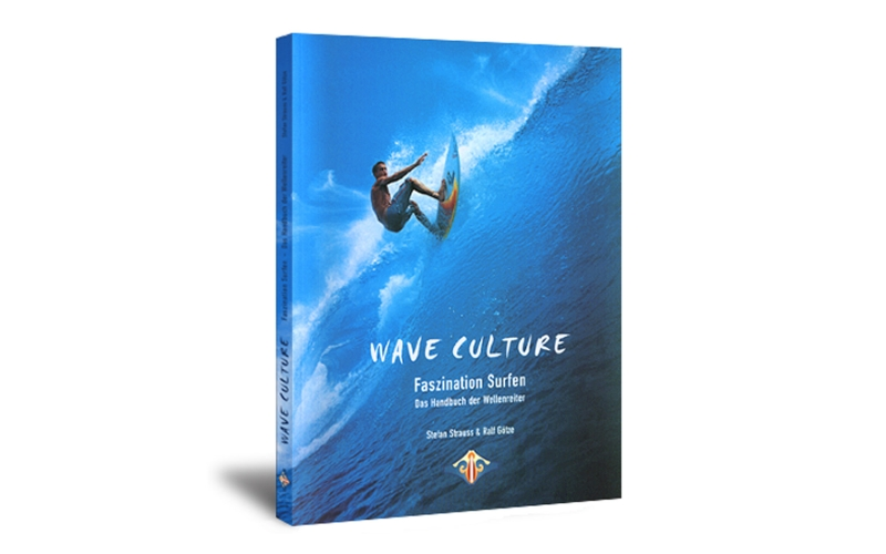 Wave Culture - Faszination Wellenreiten (Lehrbuch)