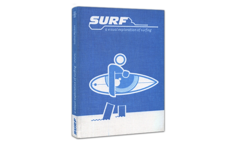 Surf - A Visual Exploration of Surfing (Buch)